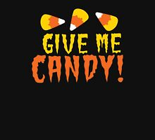 GIVE ME CANDY! with cute candy corn for Halloween! Womens Fitted T-Shirt