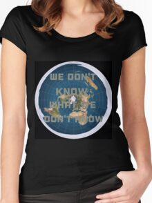 Flat earth what we don't know Women's Fitted Scoop T-Shirt