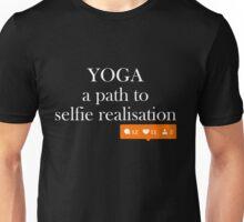 Yoga, a path to selfie realisation Unisex T-Shirt