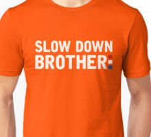 Douwe Bob - Slow Down Unisex T-Shirt