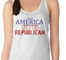 Make America broke again: Vote Republican Women's Tank Top
