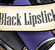 Black lipstick gang Sticker