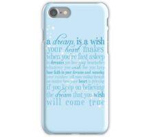 A Dream is a Wish iPhone Case/Skin