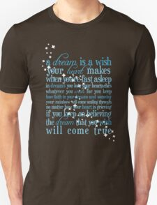 A Dream is a Wish Unisex T-Shirt