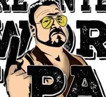 Your Entering a world of pain - walter sobchak- the big lebowski Sticker