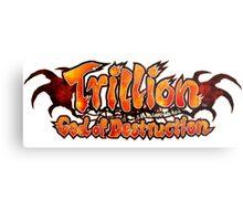 Trillion God of Destruction Metal Print