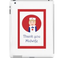 Thank you Midwife, nurse in white apron and red cross. iPad Case/Skin