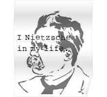 I Nietzsche in My life Poster