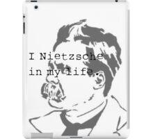 I Nietzsche in My life iPad Case/Skin