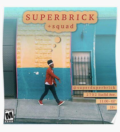 Super Duper Brick Poster