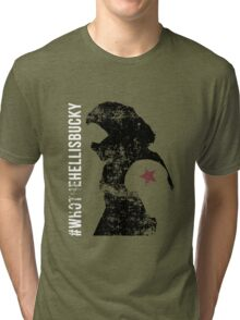 Who the Hell is Bucky (Distressed) Tri-blend T-Shirt