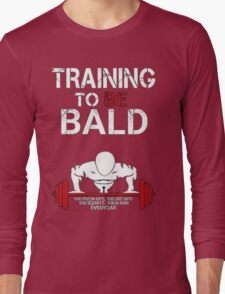 Training to be bald one punch man manga cosplay anime t shirt  Long Sleeve T-Shirt