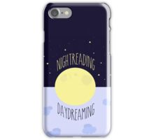 Nightreading, Daydreaming iPhone Case/Skin