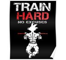 DragonBall Z GokuTrain Hard No Excuses  Training To Go Super Saiyan It's Over 9000 Train Insaiyan Or Remain The Same Anime Cosplay Gym T Shirt Poster