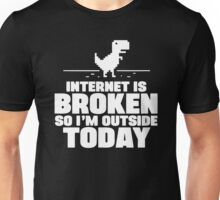 The Internet Is Broken Unisex T-Shirt