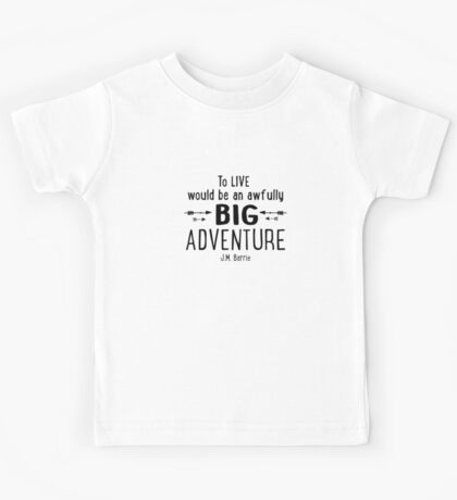 Live is A Big Adventure Kids Tee