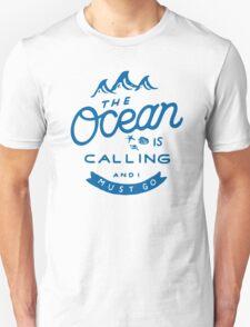 The Ocean is Calling Unisex T-Shirt