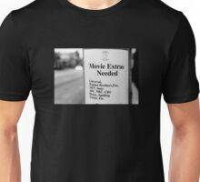 Movie Extras Needed Unisex T-Shirt