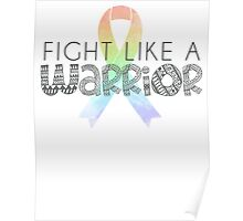 Fight Like A Warrior Poster