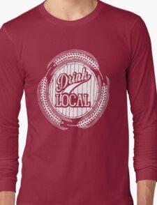 Drink Local Long Sleeve T-Shirt