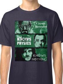 John Snow, Heisenberg, Sheldon Cooper Classic T-Shirt