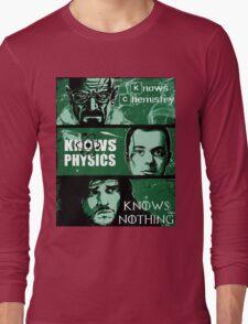 John Snow, Heisenberg, Sheldon Cooper Long Sleeve T-Shirt