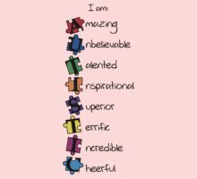 I am: Amazing Unbelievable Talented Inspirational Superior Terrific Incredible Cheerful (I am: AUTISTIC)  Baby Tee