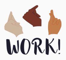 WORK! (Schuyler Sisters) One Piece - Short Sleeve