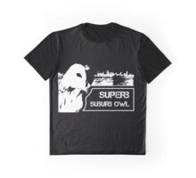 Superb Suberb Owl Graphic T-Shirt