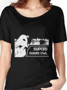 Superb Suberb Owl Women's Relaxed Fit T-Shirt