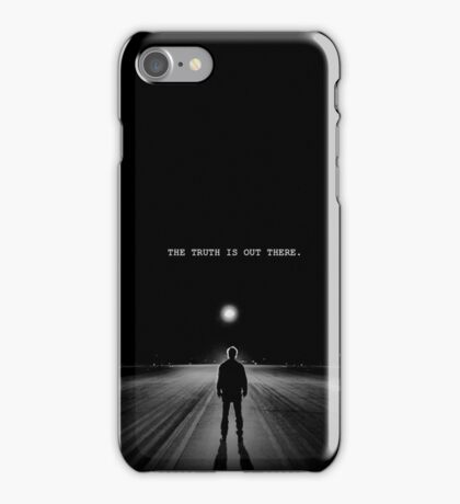 The Truth Is Out There. iPhone Case/Skin