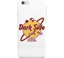 Dark Side Cafe iPhone Case/Skin