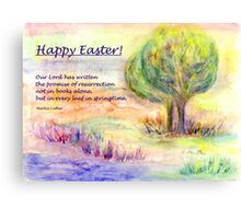"""Easter Greetings  """"Promise of Resurrection"""" Canvas Print"""