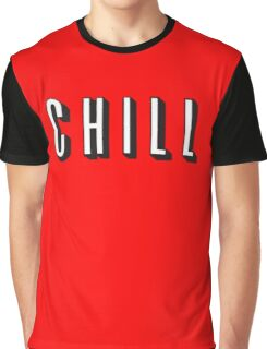 Chill Graphic T-Shirt