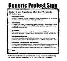 Humorous Generic Protest Sign Photographic Print