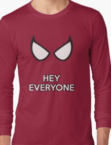 Spiderman - Hey Everyone Long Sleeve T-Shirt