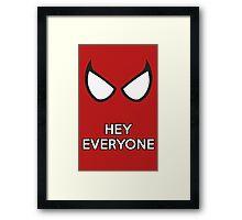 Spiderman - Hey Everyone Framed Print