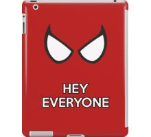 Spiderman - Hey Everyone iPad Case/Skin