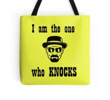 Breaking bad- I am the one who knocks Tote Bag