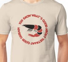 Forrest gump quote: bubba and his shrimps! Unisex T-Shirt