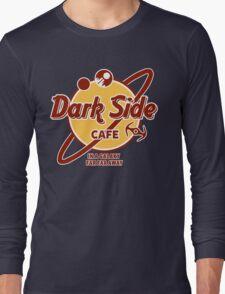 Dark Side Cafe Long Sleeve T-Shirt