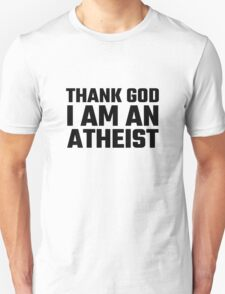 Atheism Anti Religion Quote Funny Atheism Quote Richard Dawkins Unisex T-Shirt