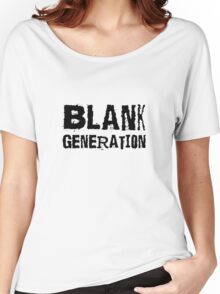 Blank Generation Punk Rock Richard Hell 80s Song Lyrics Women's Relaxed Fit T-Shirt