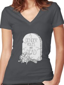 Gender Roles Are Dead Women's Fitted V-Neck T-Shirt