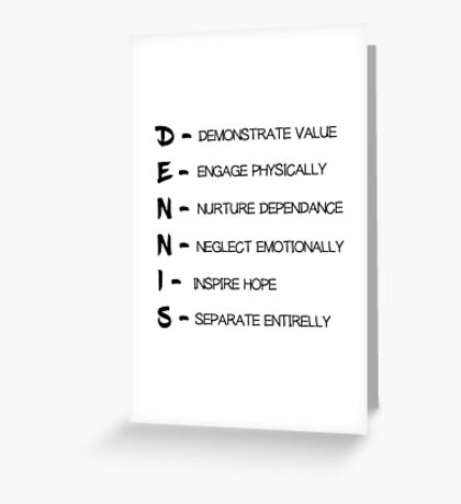Dennis System Its Always Sunny In Philadelphia Tv Funny Humour Comedy Greeting Card