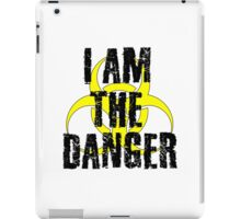 Breaking Bad Quote I am the danger Walter White TV Quote Cool Badass iPad Case/Skin