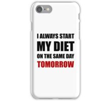Diet Tomorrow iPhone Case/Skin