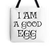 I am a good egg Movie Quote Funny Jim Jarmusch Tote Bag