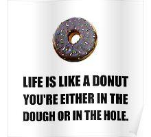 Life Like Donut Poster
