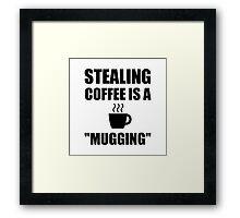 Stealing Coffee Mugging Framed Print